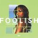 foolish (TGUT remix)