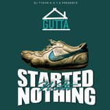 djtysonkots - Started With Nothing Cover Art