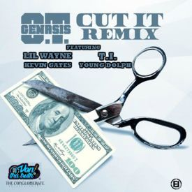 Cut It (Remix) Feat. Lil Wayne, T.I., Kevin Gates & Young Dolph