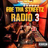 DJVonThaTruth - Foe Tha Streetz Radio 3 Cover Art