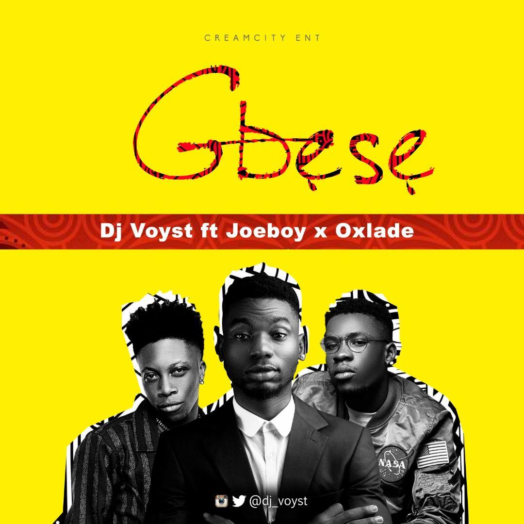 Gbese (Acapella) ft Joeboy & Oxlade by Dj Voyst from djvoyst: Listen