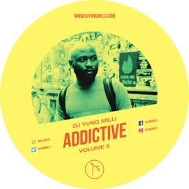 ADDICTIVE VOL X (AFROBEAT MIXTAPE)