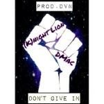 DMac - Don't Give In (Prod. DVN) Cover Art