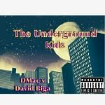 DMac - The Underground Kids Cover Art
