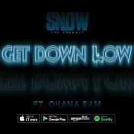 """Get Down Low""  (feat. Ohana Bam)"