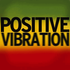 Positive Vibration by Dj DiMix (509) 3633-4780