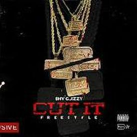 Shy Glizzy - Cut It (Freestyle)