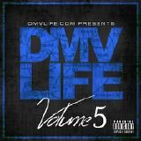 dmvlife1 - DMV LIFE Mixtape Vol. 5 Cover Art
