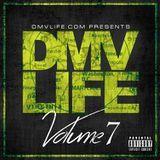 dmvlife1 - DMV LIFE Mixtape Vol. 7 Cover Art