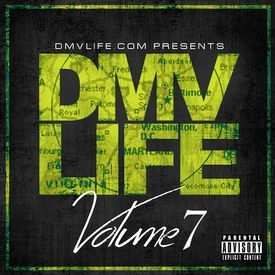 DMV LIFE Mixtape Vol. 7