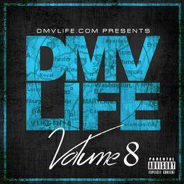 dmvlife1 - DMV LIFE Mixtape Vol. 8 Cover Art