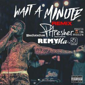 Wait A Minute (Mega Remix)