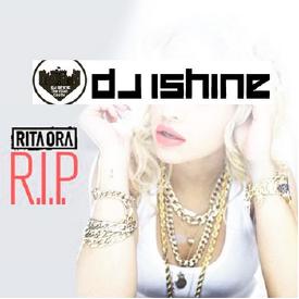 RIP (DJ iShine SuiteMix)