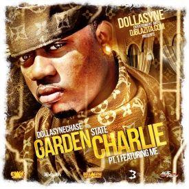 DollaSyneChase - GARDEN STATE CHARLIE  Cover Art