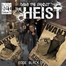 Dolo The Bandit - The Heist : Code Black Op Cover Art