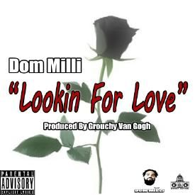 Looking For Love (Produced By Grouchy Van Gogh)