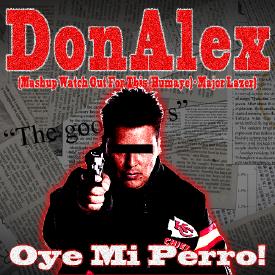 Oye Mi Perro! (Watch Out For This (Bumaye) - Refix) #Cumbia