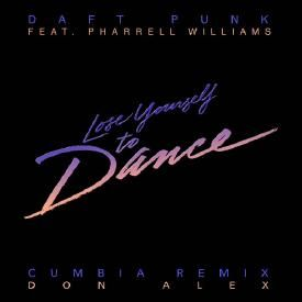 Lose Yourself To Dance  (Don Alex Remix) #Cumbia
