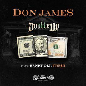 Double up (feat. Bankroll Fresh)