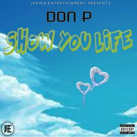 SHOW YOU LIFE