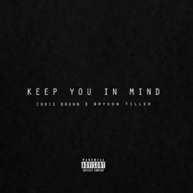 Keep You In Mind (Feat. Bryson Tiller)