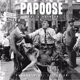 papoose-whats-going-on