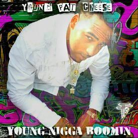 Young Nigga Boomin