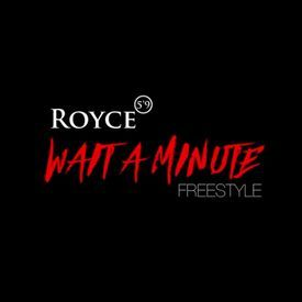 Wait A Minute Freestyle