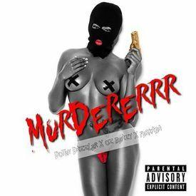 MURDERERRR