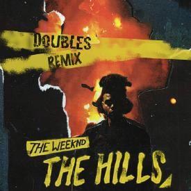 The Hills (DOUBLES Remix)