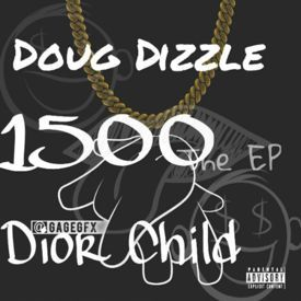 Dior Child - Wrist Ft Doug Dizzle