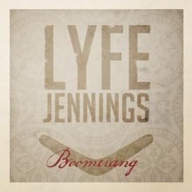 Lyfe Jennings - BOOMERANG