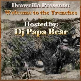 Drawzilla - Drawzilla Presents: Welcome To The Trenches Hosted by Dj Papa Bear Cover Art