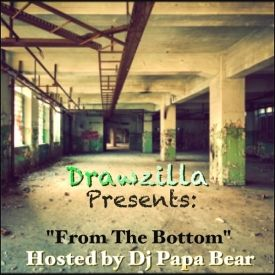 Drawzilla - Drawzilla Presents: FROM THE BOTTOM Hosted by Dj Papa Bear Cover Art