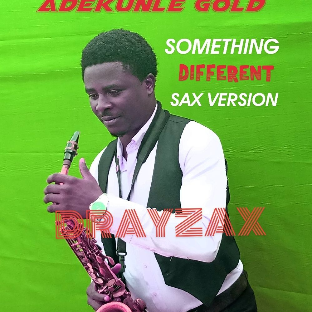 DOWNLOAD MP3: [Music + Lyrics] Adekunle Gold – Something Different