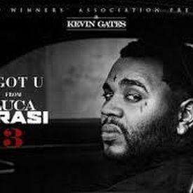 Kevin Gates - I Got U