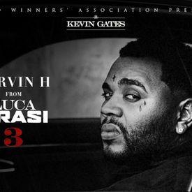 Kevin Gates - Servin H