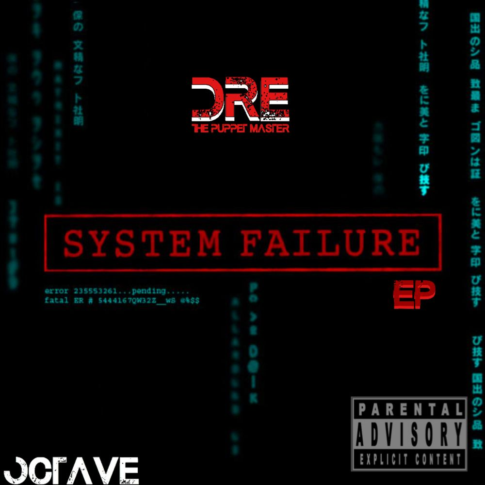 SYSTEM FAILURE EP by DRE T P M, from DRE T P M: Listen for Free
