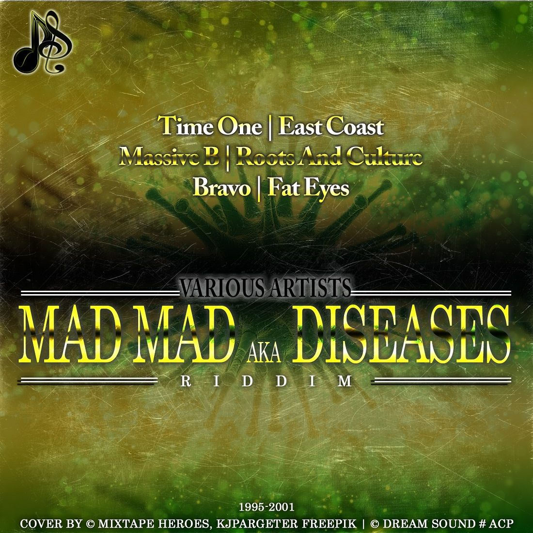 Mad Mad Riddim aka Diseases Riddim - 1995-2001 by Various