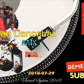 2018-07-29-Reggae Dancehall Mix