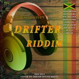 DreamS Promo - Drifter Riddim - 2004-2015 {Various Labels} Cover Art