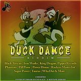 DreamS Promo - Duck Dance Riddim - Unsorted {Various Labels} Cover Art