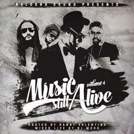 Music Still Alive Vol. 4 (Hosted By Randy Valentine) (Reggae Mixtape 2016)