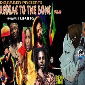 Reggae To The Bone Vol. 10