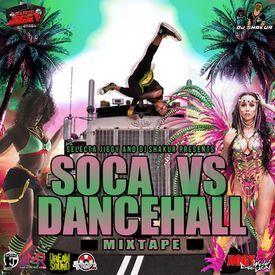 Soca VS Dancehall (Soca & Dancehall Mixtape 2017)