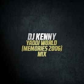 Yaddi World (Memories 2006)