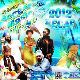 Reggae Music We Love (2012 Recap) (Mix CD)