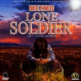 Lone Soldier [Life Issues Riddim]