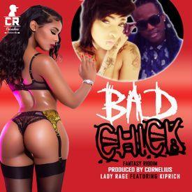 Bad Bitch [Fantasy Riddim] (Dancehall 2016) {Cornelius Records}