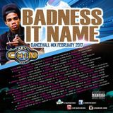 DREAMSOUND - Badness It Name (Dancehall Mixtape 2017) Cover Art